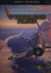 Wyzwolenie Filipin - Morison Samuel Eliot | mała okładka