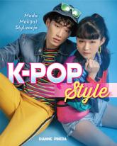 K-POP Style - Dianne Pineda | mała okładka