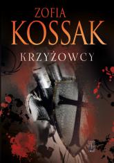 Krzyżowcy Tom 3 i 4 - Zofia Kossak | mała okładka
