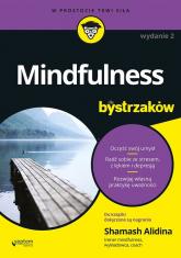 Mindfulness dla bystrzaków - Alidina Shamash | mała okładka