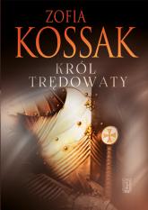 Król trędowaty - Zofia Kossak | mała okładka