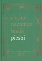 Pieśni - Bialik Chaim Nachman | mała okładka