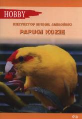 Papugi kozie - Jabłoński Krzysztof Michał   mała okładka