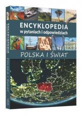 Encyklopedia w pytaniach i odpowiedziach Polska i świat -  | mała okładka
