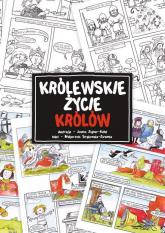Królewskie życie królów - Małgorzata Strękowska-Zaremba | mała okładka