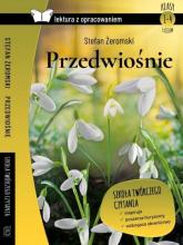 Przedwiośnie Lektura z opracowaniem - Stefan Żeromski | mała okładka