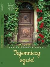Tajemniczy ogród - Burnett Frances Hodgson   mała okładka