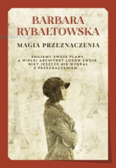 Magia przeznaczenia - Barbara Rybałtowska | mała okładka
