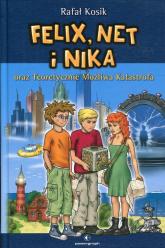Felix Net i Nika oraz Teoretycznie Możliwa Katastrofa Tom 2 - Rafał Kosik | mała okładka