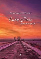 Cuda Boże w moim życiu - Katarzyna Nowak | mała okładka