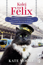 Kolej na Felix - Kate Moore | mała okładka