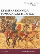 Rzymska konnica pomocnicza 14-193 n.e. - Nic Fields | mała okładka