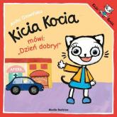 Kicia Kocia mówi: Dzień dobry! - Anita Głowińska | mała okładka