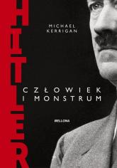 Hitler człowiek i monstrum - Michael Kerrigan   mała okładka