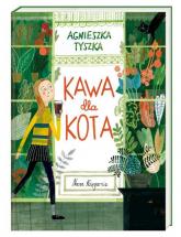 Kawa dla kota - Agnieszka Tyszka   mała okładka