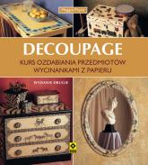 Decoupage Kurs ozdabiania wycinankami papieru - Maggie Pryce | mała okładka