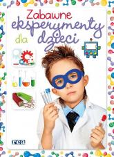Zabawne eksperymenty dla dzieci - Martinez Carla Nieto   mała okładka