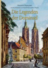 Die Legenden der Dominsel - Wojciech Chądzyński | mała okładka