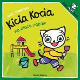 Kicia Kocia na placu zabaw - Anita Głowińska | mała okładka