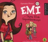 Emi i Tajny Klub Superdziewczyn. Tom 1 (Audiobook) - Agnieszka Mielech | mała okładka