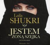 Jestem żoną szejka (Audiobook) - Laila Shukri | mała okładka