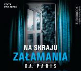 Na skraju załamania ( audiobook na płycie CD) - B.A. Paris | mała okładka