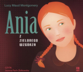 Ania z Zielonego Wzgórza (audiobook na płycie CD) - Montgomery Lucy Maud   mała okładka