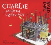 Charlie i fabryka czekolady (Audiobook) - Roald Dahl | mała okładka