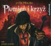 Płomień i krzyż. Tom 2 (Audiobook) - Jacek Piekara | mała okładka