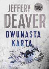Dwunasta karta - Jeffery Deaver | mała okładka
