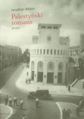 Palestyński romans - Jonathan Wilson | mała okładka