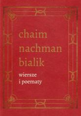 Wiersze i poematy Tom 4 - Bialik Chaim Nachman   mała okładka
