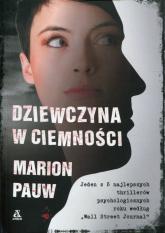 Dziewczyna w ciemności - Marion Pauw | mała okładka