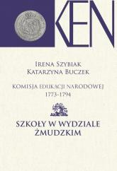 Komisja Edukacji Narodowej 1773-1794 Szkoły w Wydziale Żmudzkim -    mała okładka