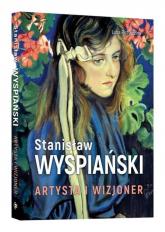 Stanisław Wyspiański Artysta i wizjoner - Luba Ristujczina | mała okładka