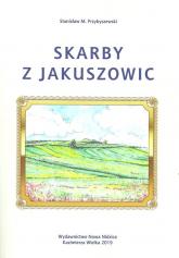 Skarby z Jakuszowic - Przybyszewski Stanisław M.   mała okładka