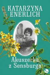 Akuszerka z Sensburga - Katarzyna Enerlich | mała okładka