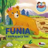 Funia i znikajacy las - Mirosława Kwiecińska | mała okładka