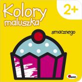 Kolory maluszka Smacznego - Piotr Kozera | mała okładka