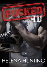 Pucked Up Seria Pucked tom 2 - Helena Hunting | mała okładka