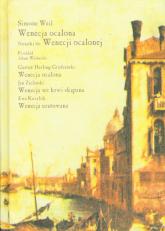 Wenecja ocalona Tragedia w trzech aktach - Simone Weil | mała okładka