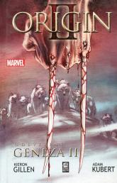 Wolverine Geneza II - Gillen Kieron, Kubert Adam | mała okładka