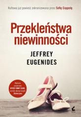 Przekleństwa niewinności - Jeffrey Eugenides | mała okładka