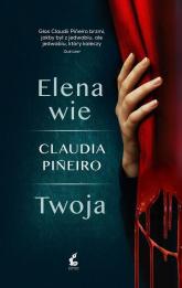 Elena wie - Claudia Pineiro | mała okładka