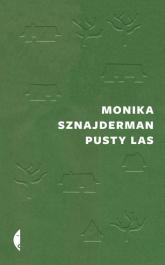 Pusty las - Monika Sznajderman | mała okładka