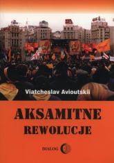 Aksamitne rewolucje - Viatcheslav Avioutskii | mała okładka