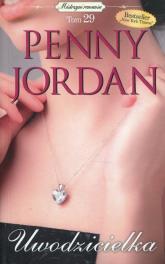 Uwodzicielka Mistrzyni Romansu Tom 29 - Penny Jordan | mała okładka