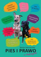 Pies i prawo w ilustracjach - Natalia Dobrowolska | mała okładka