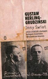 Inny świat Lekcja literatury z Gustawem Herlingiem-Grudzińskim i Włodzimierzem Boleckim - Gustaw Herling-Grudziński | mała okładka