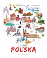Moja Polska - Katarzyna Sołtyk | mała okładka